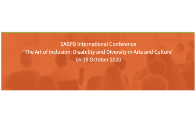 EASPD International Conference' The Art of Culture: Disability and Diversity in Arts and Culture' 14 – 15 October – We are part of it!