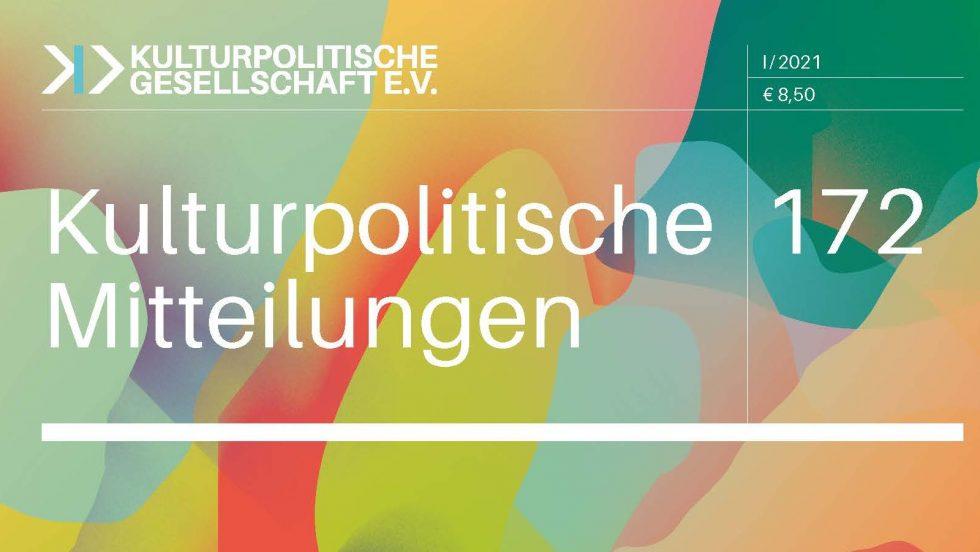 Cover Kulturpolitische Mitteilungen, Heft 172